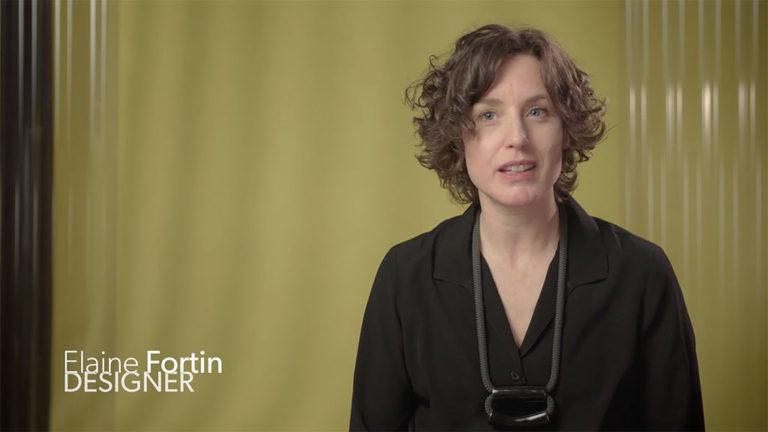 Image tirée de l'entrevue avec la designer Élaine Fortin.